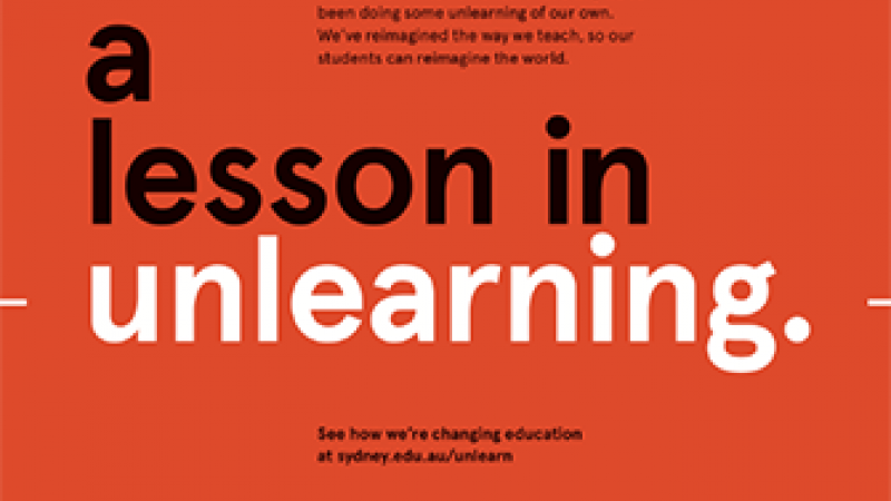 How Unlearning Helped the University of Sydney Launch its New Undergraduate Education Model